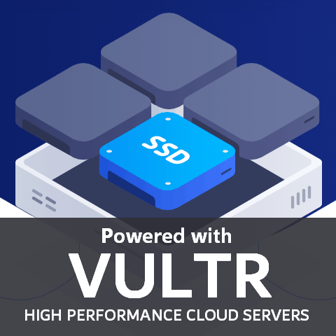 Powered with Vultr
